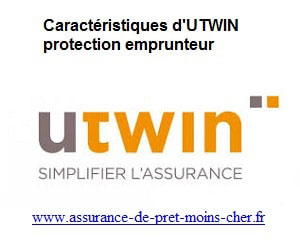 Qu'elles sont les caractéristiques d'UTWIN protection emprunteur ?